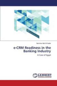 E-crm Readiness In The Banking Industry - 2857256974