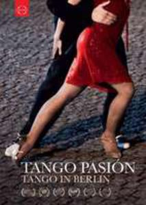 Tango Pasion - A Film About Tango In Berlin - 2840362079