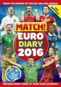 Match! Euro 2016 Diary: Record Every Game Of Your Euro Journey 100% Unofficial - 2840420917