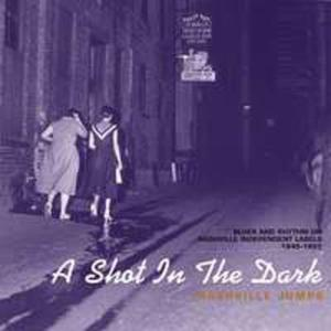 Shot In The Dark - Nashville Jumps / Różni Wykonawcy (Ger) - 2840053913