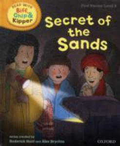 Oxford Reading Tree Read With Biff, Chip, And Kipper: First Stories: Level 6: Secret Of The Sands - 2839861890