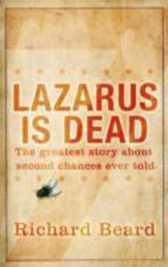 Lazarus Is Dead - 2840029805