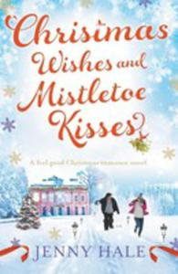 Christmas Wishes And Mistletoe Kisses - 2849952967