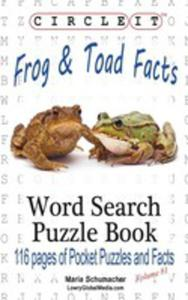 Circle It, Frog And Toad Facts, Word Search, Puzzle Book - 2853982515