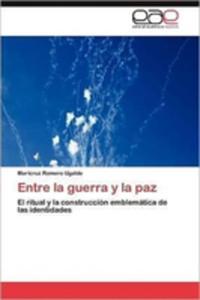 Entre La Guerra Y La Paz - 2860307901