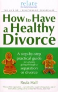 How To Have A Healthy Divorce - 2839852180