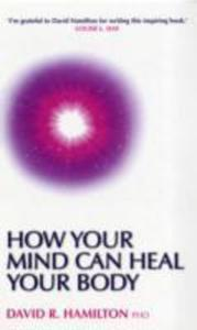 How Your Mind Can Heal Your Body - 2839923439