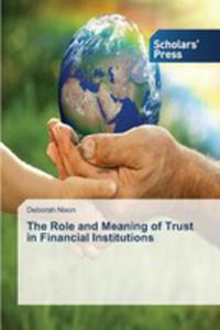The Role And Meaning Of Trust In Financial Institutions - 2857253936