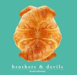Brothers & Devils - 2839778265