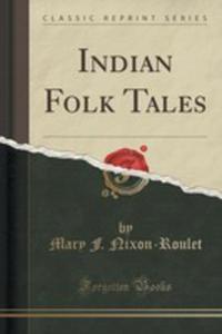 Indian Folk Tales (Classic Reprint) - 2852959385