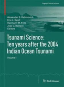 Tsunami Science: Ten Years After The 2004 Indian Ocean Tsunami - 2860221289
