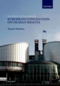 Cases, Materials, And Commentary On The European Convention On Human Rights - 2839863645