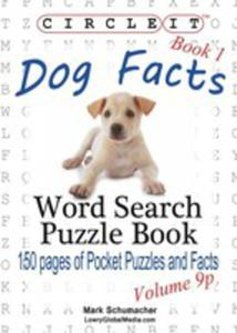 Circle It, Dog Facts, Book 1, Pocket Size, Word Search, Puzzle Book - 2852941873