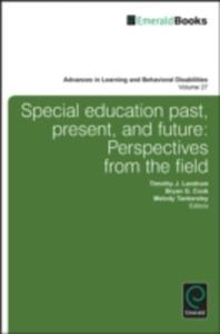 Special Education Past, Present, And Future: Perspectives From The Field - 2849507305