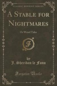 A Stable For Nightmares - 2855198443