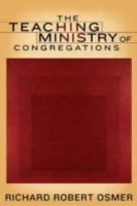 The Teaching Ministry Of Congregations - 2840040987