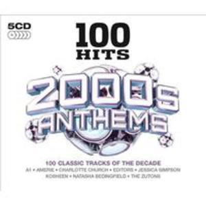 100 Hits - 2000s Anthems / R�ni Wykonawcy (Uk) - 2840050538