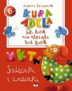 Kura Adela Jak Kura Nie Chciała Być Kurą Szlaczki I Znaczki - 2873484587
