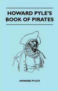 Howard Pyle's Book Of Pirates - 2853041225