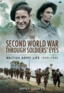 The Second World War Through Soldiers' Eyes - 2840421082