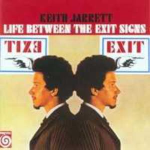 Life Between The Exit Signs - 2844415620