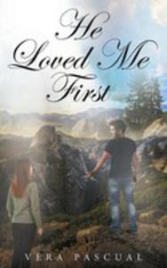 He Loved Me First - 2871203046