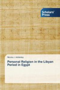 Personal Religion In The Libyan Period In Egypt - 2857251166