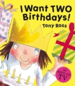 I Want Two Birthdays! - 2839915654