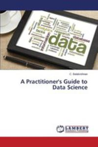 A Practitioner's Guide To Data Science - 2857252702