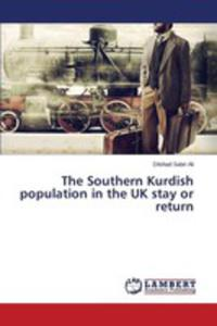 The Southern Kurdish Population In The Uk Stay Or Return - 2860649334