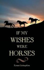 If My Wishes Were Horses - 2853978757