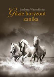 Gdzie Horyzont Zanika - 2840271250
