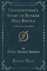 Grandmother's Story Of Bunker Hill Battle - 2854022536