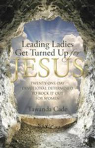 Leading Ladies Get Turned Up For Jesus - 2852919258