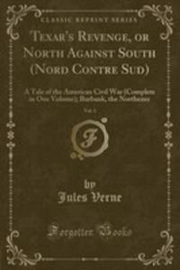 Texar's Revenge, Or North Against South (Nord Contre Sud), Vol. 1 - 2855727866