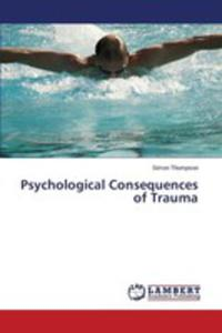 Psychological Consequences Of Trauma - 2857253459