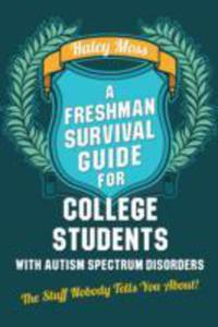 A Freshman Survival Guide For College Students With Autism Spectrum Disorders - 2849908224
