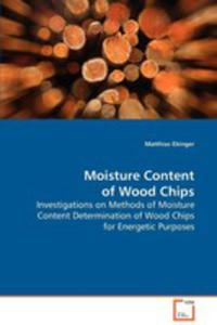 Moisture Content Of Wood Chips - 2870665359