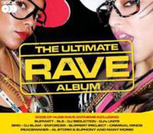 The Ultimate Rave Album - 2870145216