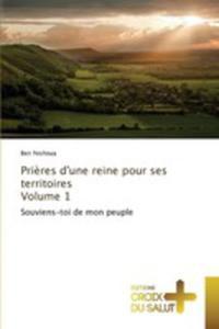 Pri`eres D'une Reine Pour Ses Territoires Volume 1 - 2857262146