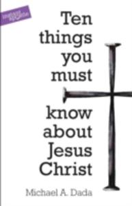 10 Things You Must Know About Jesus Christ - 2849502323