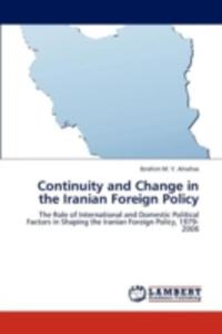 Continuity And Change In The Iranian Foreign Policy - 2857131069