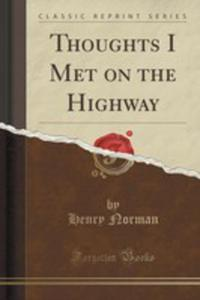 Thoughts I Met On The Highway (Classic Reprint) - 2854752804
