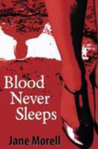 Blood Never Sleeps - 2849916076