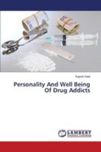 Personality And Well Being Of Drug Addicts - 2857251799
