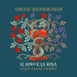 Il Rovo E La Rosa - 2839389538