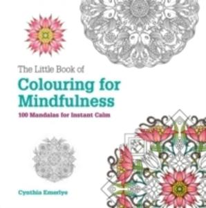 The Little Book Of Colouring For Mindfulness - 2840424144