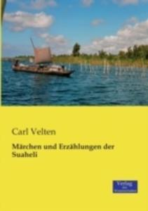 Marchen Und Erzahlungen Der Suaheli - 2857241591