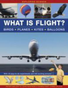Exploring Science: What Is Flight?: Birds * Planes * Kites * Balloons - 2839993296