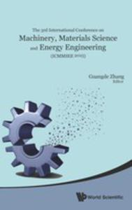 Machinery, Materials Science And Energy Engineering (Icmmsee 2015) - Proceedings Of The 3rd International Conference - 2852919461